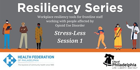 """Resiliency Series: """"Stress-Less"""" Session 1 tickets"""