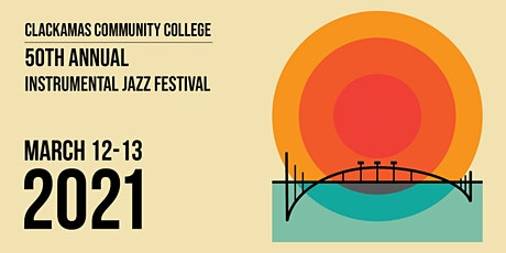 2021 Clackamas Community College Instrumental Jazz Festival tickets