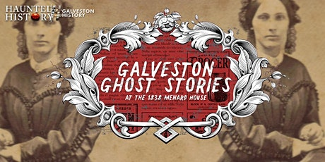 Galveston Ghost Stories tickets