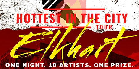 Hottest In The City - Elkhart tickets