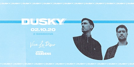 Viva La Disco: Dusky tickets