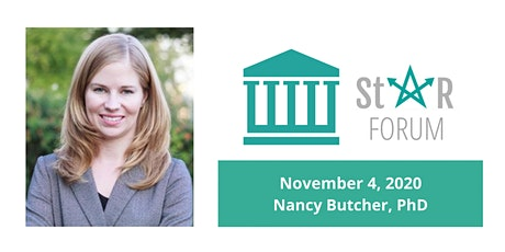November StaR Forum - Nancy Butcher, PhD tickets