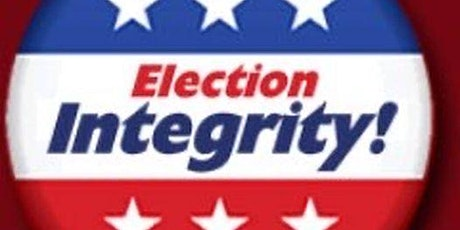 General Meeting - Election Integrity and  Get to Know Local Candiates tickets