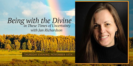 Being With The Divine In These Times Of Uncertainty tickets