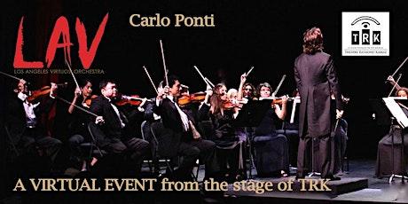 Carlo Ponti & The Los Angeles Virtuosi Orchestra : Rising Stars tickets
