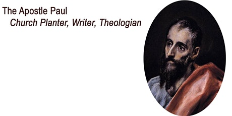 An Introduction to Paul: Church Planter, Writer, Theologian tickets