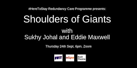 Shoulder Of Giants: Sukhy Johal and Eddie Maxwell tickets