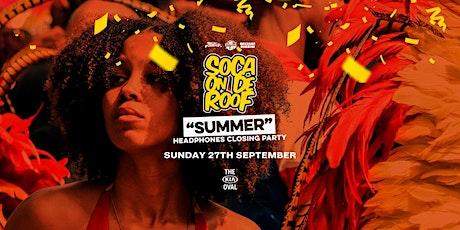 Soca On De Roof : Summer Closing Party tickets