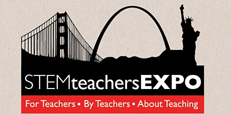 "STEMteachersEXPO ""Growing Responsive STEM Communities"" tickets"