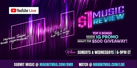 Makin' It Magazine's $1 Music Review tickets