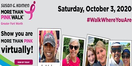 Susan G. Komen Greater Fort Worth Virtual More Than Pink Walk tickets