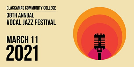 2021 Clackamas Community College Vocal Jazz Festival tickets