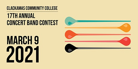 2021 Clackamas Community College Concert Band Contest tickets