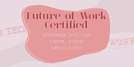 Wo(men) in Tech Workshop Series - Week 1: Future of Work Certified tickets