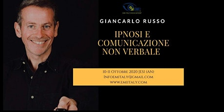 Ipnosi e Comunicazione non verbale Ottobre 2020 con il Dr. Giancarlo Russo biglietti