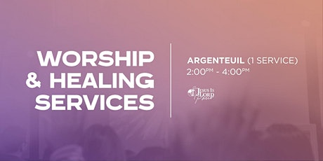 Worship & Healing Service - Argenteuil - 10:00 am tickets