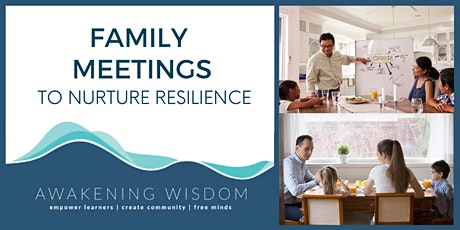 Family Meetings to Nurture Resilience tickets