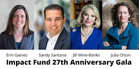 Impact Fund 27th Anniversary Virtual Gala tickets