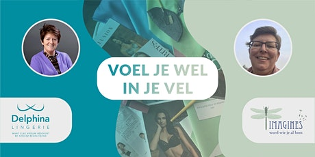 """Voel je wel in je vel"". Lingerie, Styling, Make-up. tickets"