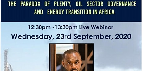 The Paradox of Plenty,Oil Sector Governance and Energy Transition in Africa tickets