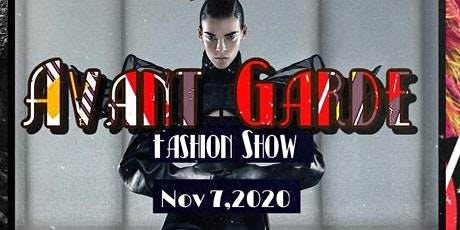 Avant Garde Fashion Show tickets