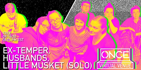 Ex-Temper, Husbands, Little Musket (Solo) x ONCE VV Tickets