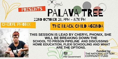 Palava Tree Webinar - The  Black Child Agenda tickets
