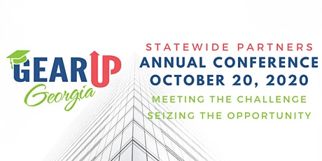 2020 GEAR UP Georgia  Statewide Partners Conference tickets
