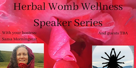 Herbal Womb Wellness Speaker series tickets