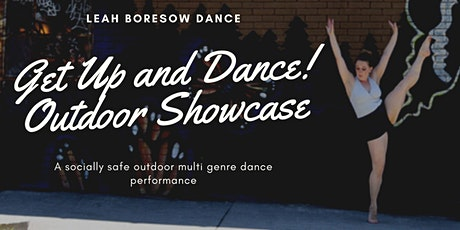 Get Up And Dance Outdoor Showcase! tickets
