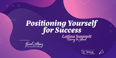 Latina Summit 2020: Positioning Yourself for Success Panel tickets