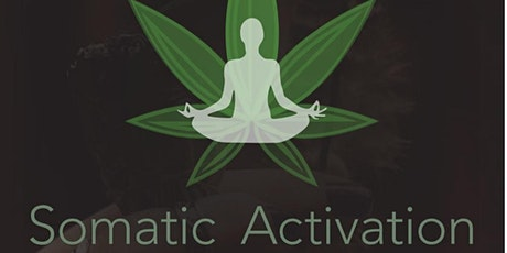 Somatic Activation Class  - Yoga & Meditation Guided By Evangelina Pielli tickets