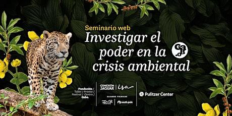 Investigar el poder en la crisis ambiental entradas