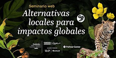 Alternativas locales para impactos globales entradas