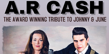 A.R Cash - Tribute to Johnny & June tickets