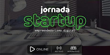 JORNADA STARTUP | Empreendedorismo Digital ingressos
