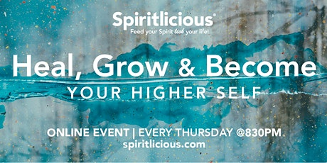 Heal, Grow, & Become Your Higher Self #spiritual #development tickets