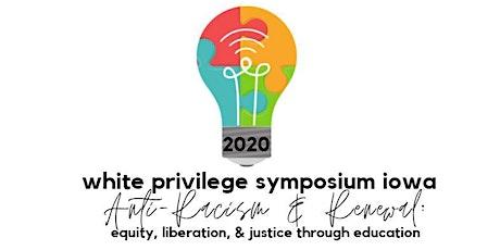 White Privilege Symposium Iowa 2020 tickets