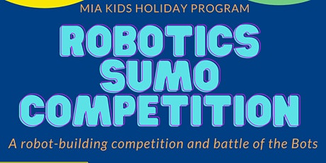 Robotics Sumo Competition for kids tickets