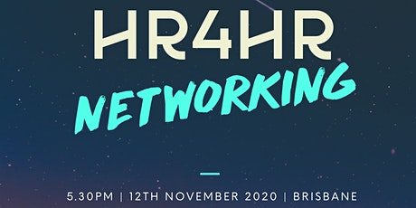 HR4HR Networking - BRISBANE tickets
