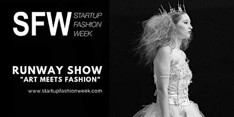 Startup Fashion Week™ Runway Show tickets