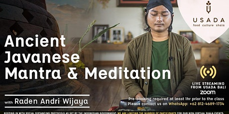 Ancient Javanese Mantra & Meditation with Andri live streaming on Zoom tickets
