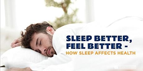 Sleep Better:  Improving Your Health With a Good Night's Sleep tickets