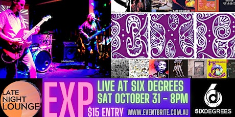 EXP Live in the Six Degrees Goldroom - Sat Oct 31st tickets