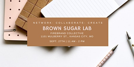 Brown Sugar Lab: Network. Create. Collaborate tickets