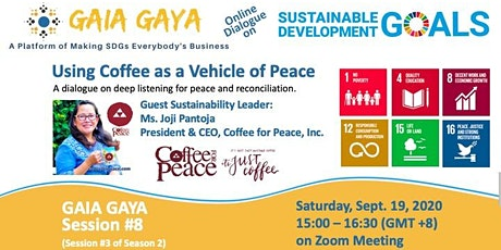 GAIA GAYA Session 8: Using Coffee as a Vehicle of Peace tickets