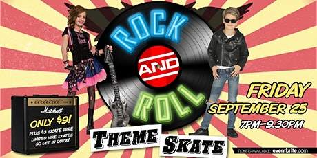 Rock and Roll Theme Skate - 25 September 2020 tickets