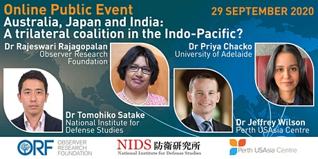 Australia, Japan and India: A trilateral coalition in the Indo-Pacific? tickets