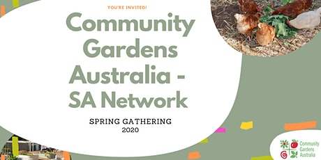 Community Gardens Australia - SA Network Spring Gathering tickets
