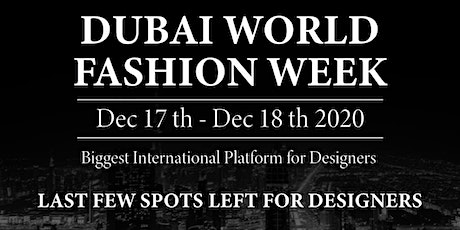 Dubai World Fashion Week tickets